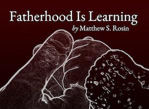 Fatherhood Is Learning Substack